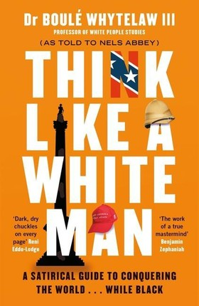 Think Like a White Man
