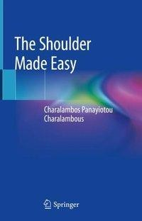 The Shoulder Made Easy