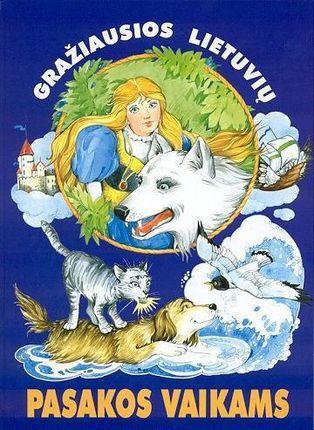 Gražiausios lietuvių pasakos vaikams II knyga
