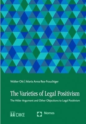 The Varieties of Legal Positivism