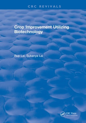 Crop Improvement Utilizing Biotechnology