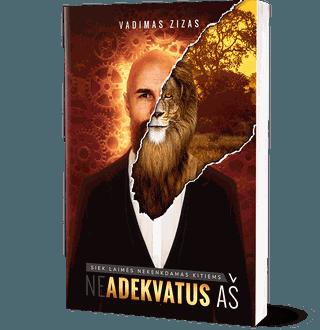 (Ne)Adekvatus Aš: siek laimės nekenkdamas kitiems