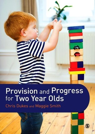 Provision and Progress for Two Year Olds