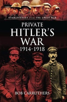Private Hitler's War