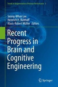 Recent Progress in Brain and Cognitive Engineering