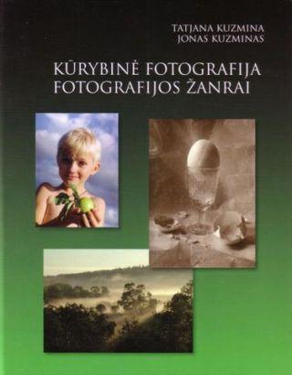 Kūrybinė fotografija. Fotografijos žanrai