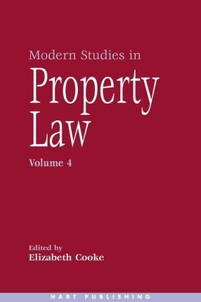 Modern Studies in Property Law - Volume 4