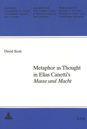 Metaphor as Thought in Elias Canetti's Masse und Macht