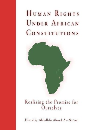 Human Rights Under African Constitutions