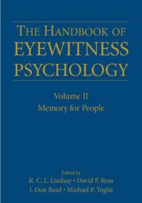 The Handbook of Eyewitness Psychology: Volume II