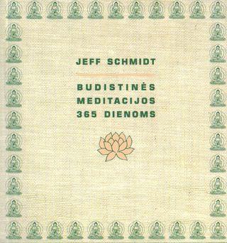 Budistinės meditacijos 365 dienoms.