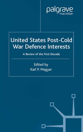 United States Post-Cold War Defence Interests