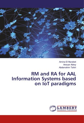 RM and RA for AAL Information Systems based on IoT paradigms