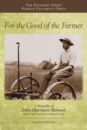 For the Good of the Farmer