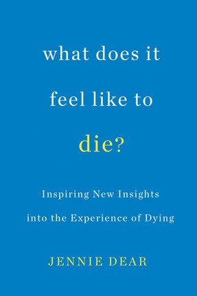 What Does It Feel Like to Die?