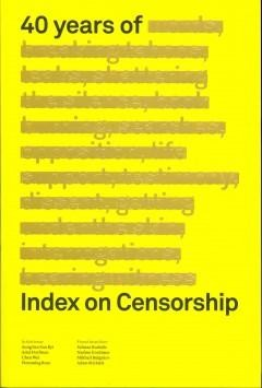 40 Years of Index on Censorship V41 N1