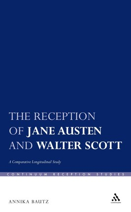 The Reception of Jane Austen and Walter Scott