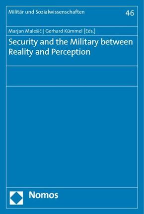 Security and the Military between Reality and Perception