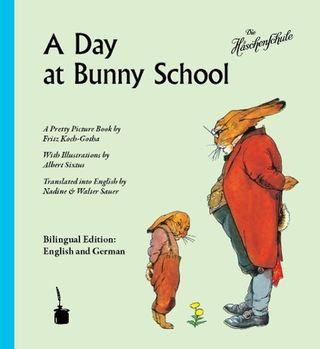 A Day at Bunny School / Die Häschenschule