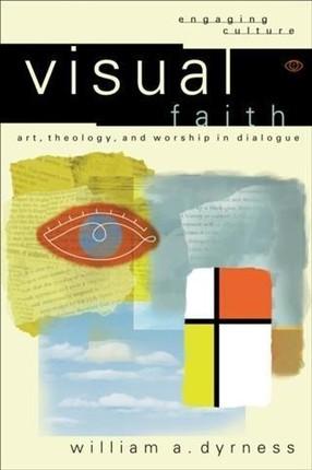 Visual Faith (Engaging Culture)