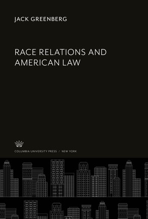Race Relations and American Law