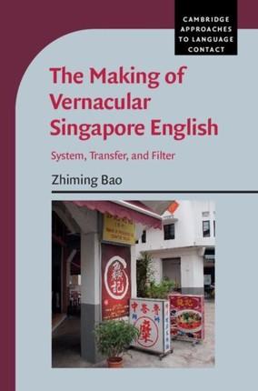Making of Vernacular Singapore English