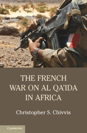 French War on Al Qa'ida in Africa