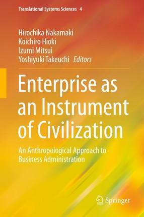 Enterprise as an Instrument of Civilization