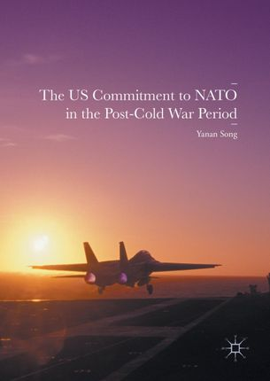 The US Commitment to NATO in the Post-Cold War Period