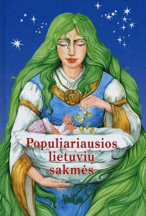 Populiariausios lietuvių sakmės