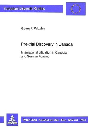 Pre-trial Discovery in Canada