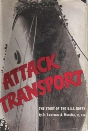 Attack Transport; The Story Of The U.S.S. Doyen [Illustrated Edition]