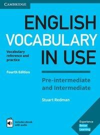 English Vocabulary in Use. Pre-intermediate and Intermediate. 4th Edition. Book with answers and Enhanced ebook