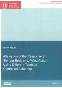 Alleviation of the Response of Slender Bridges to Wind Action Using Different Types of Controlled Actuators
