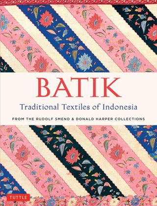 Batik, Traditional Textiles of Indonesia