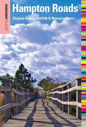 Insiders' Guide® to Hampton Roads