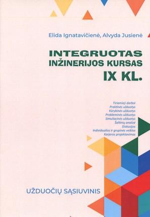 Integruotas inžinerijos kursas IX klasei: užduočių sąsiuvinis