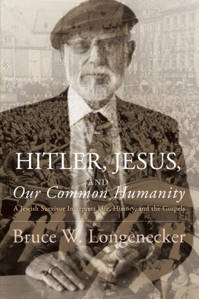 Hitler, Jesus, and Our Common Humanity