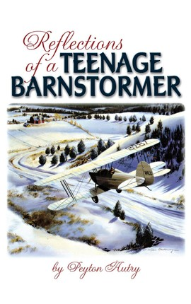 Reflections of a Teenage Barnstormer