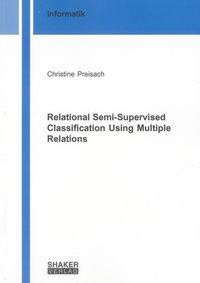 Relational Semi-Supervised Classification Using Multiple Relations