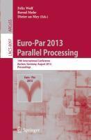 Euro-Par 2013: Parallel Processing