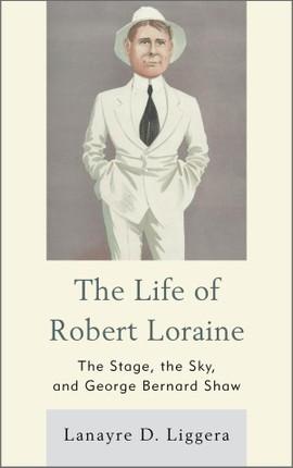 The Life of Robert Loraine