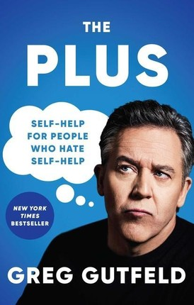 The Plus: Self-Help for People Who Hate Self-Help