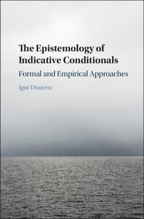Epistemology of Indicative Conditionals