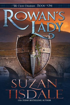 Rowan's Lady: Book One of the Clan Graham Series