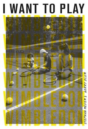I Want to Play Wimbledon!