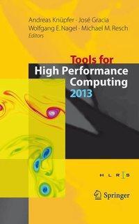 Tools for High Performance Computing 2013