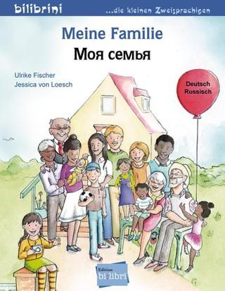 Meine Familie. Kinderbuch Deutsch-Russisch