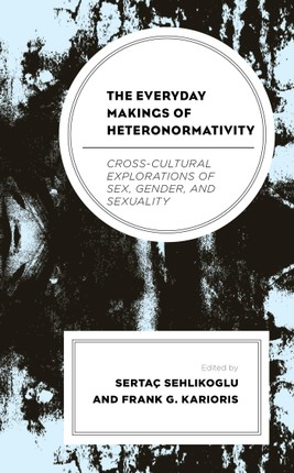 The Everyday Makings of Heteronormativity