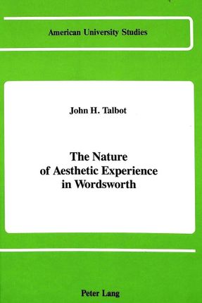 The Nature of Aesthetic Experience in Wordsworth